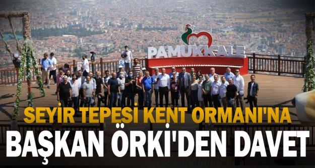 Pamukkale Belediye Başkanı Örki'den Seyir Tepesi Kent Ormanı daveti
