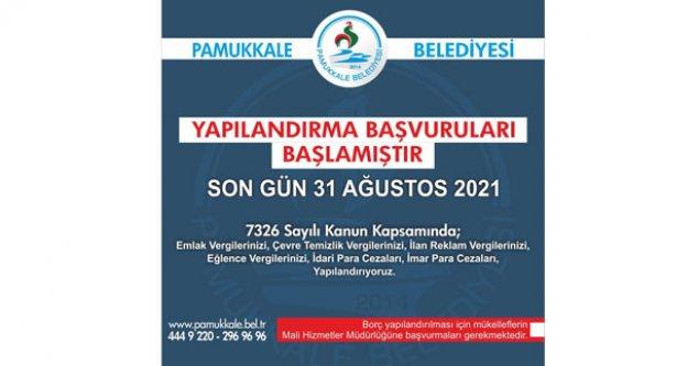 Pamukkale Belediyesi'nden yapılandırma imkanı