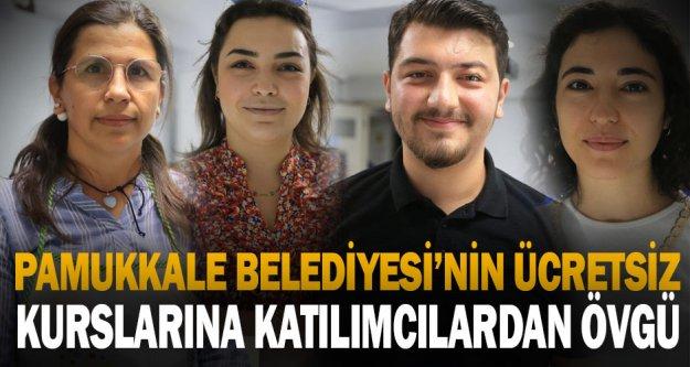 Pamukkale Belediyesi'nin ücretsiz kurslarına katılımcılardan övgü