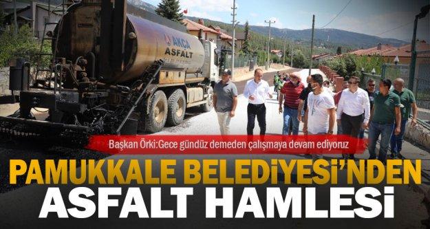 Pamukkale Belediyesi'nden asfalt hamlesi