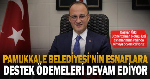 Pamukkale Belediyesi'nin esnaflara destek ödemeleri devam ediyor
