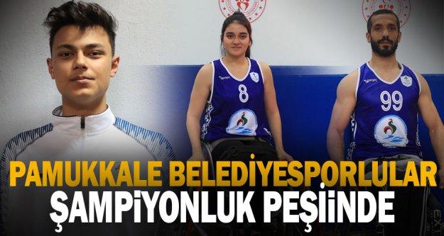Pamukkale Belediyesporlular şampiyonluk peşinde