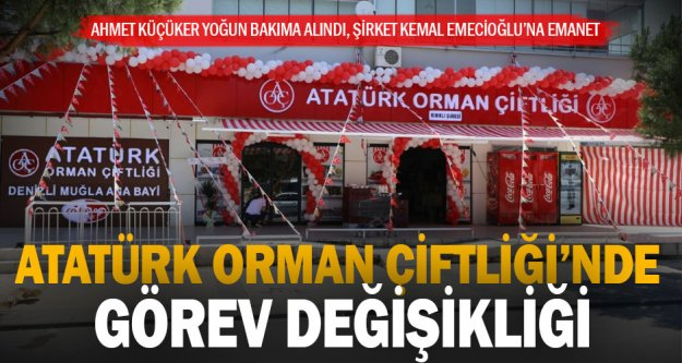 Atatürk Orman Çiftliği'nde Şirket Kemal Emecioğlu'na emanet