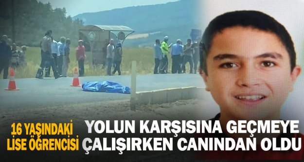 Buldan'da minibüsün çarptığı lise öğrencisi öldü