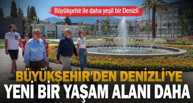 Büyükşehir'den Denizli'ye yeni bir yaşam alanı daha