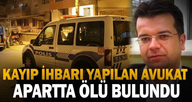 Denizli'de kayıp ihbarı yapılan avukat ölü bulundu