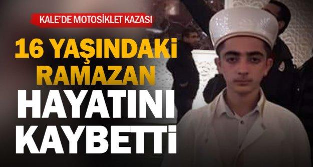 Kale'de devrilen motosikletin 16 yaşındaki sürücüsü hayatını kaybetti