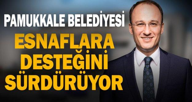 Pamukkale Belediyesi'nin esnafa verdiği destek ödemeleri sürüyor
