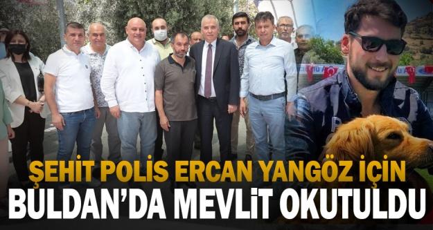 Şehit polis Ercan Yangöz için memleketi Buldan'da mevlit okutuldu