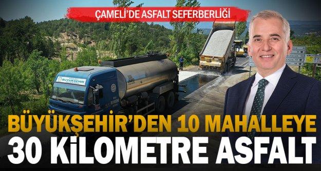 Büyükşehir'den Çameli'de 10 mahalleye 30 kilometre asfalt