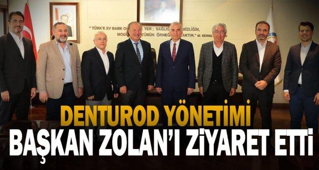 DENTUROD yönetimi, Başkan Osman Zolan'ı ziyaret etti
