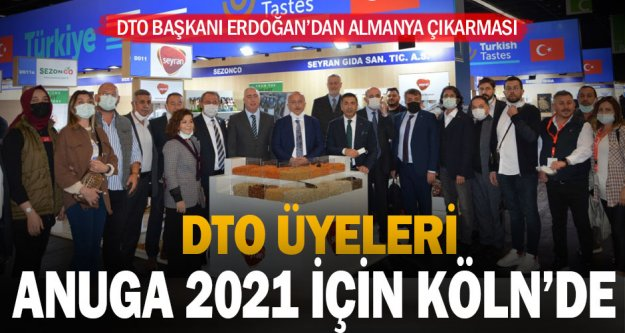 DTO Üyeleri, Anuga 2021 İçin Köln'de