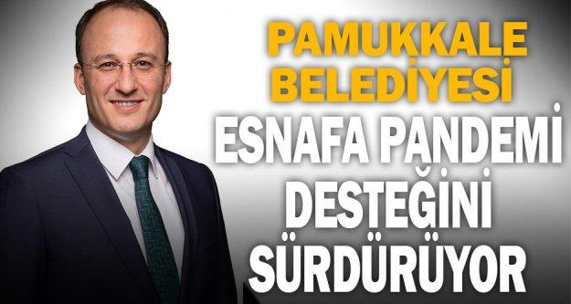 Pamukkale Belediyesi esnafa pandemi desteğini sürdürüyor