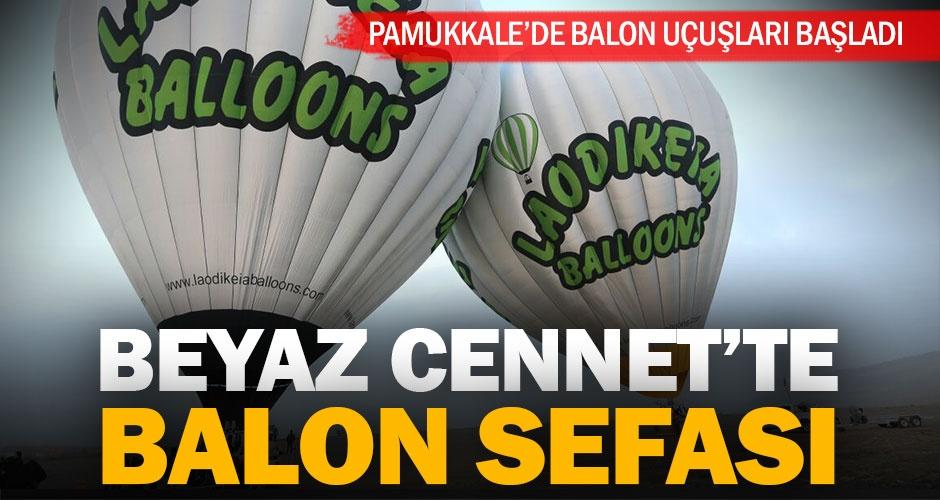 Pamukkalede balon turları başladı