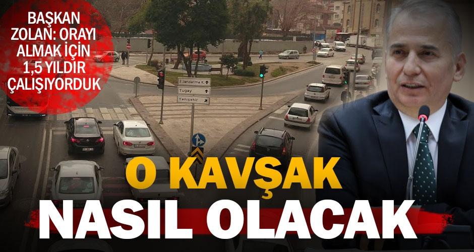 Başkan Zolanın trafiği rahatlatacak müjdesinin detayları