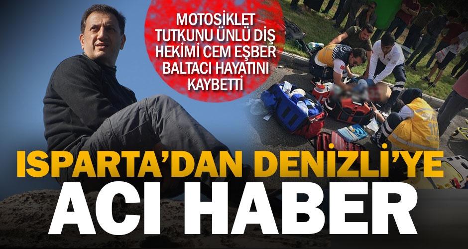 Diş hekimi Cem Eşber Baltacı motosiklet kazasında hayatını kaybetti
