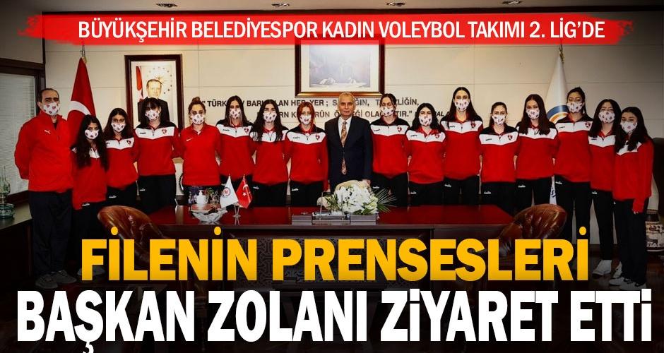 Büyükşehir Belediyespor Kadın Voleybol Takımı Başkan Zolanı ziyaret etti