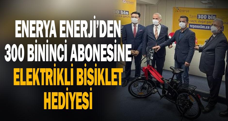 Enerya Enerji, Denizli#039;de 300 bininci abonesine elektrikli bisiklet hediye etti