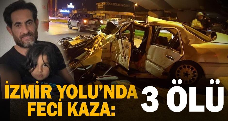 İzmir Yolunda kaza: 3 ölü