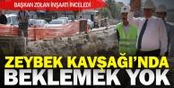 Başkan Zolan, Zeybek Köprülü Kavşağı çalışmalarını inceledi