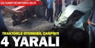 İsabey'de kaza: 4 yaralı