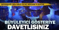 Büyükşehir 'Şeb-i Arus ile Hz. Mevlana#039;yı anacak