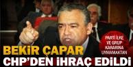 Bekir Çapar CHPden ihraç edildi