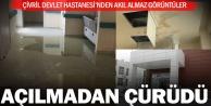 Çivril Devlet Hastanesi daha açılmadan çürüdü