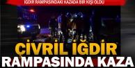 Çivril İğdir Rampası'ndaki kazada bir kişi öldü