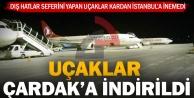 İstanbula inemeyen uçaklar Çardaka yönlendirildi