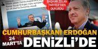 Başkan Zolan duyurdu: Cumhurbaşkanı Erdoğan Denizliye geliyor