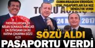 Cumhurbaşkanı Erdoğan; Patronlara yeşil pasaport verdi söz aldı