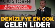Denizliye en çok gelen lider: Erdoğan
