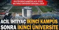 İkinci üniversite ve kampüs konuşuldu