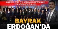 İş adamları platformunda Erdoğan dönemi