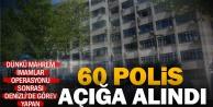Denizlide 60 polis açığa alındı