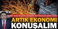 DTO Başkanı Erdoğan: Tek derdimiz ekonomi olmalı