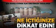 İranlı, evinde içki üretirken yakalandı
