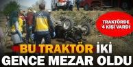 Kocabaş'ta traktör kazasında iki genç yaşamını yitirdi