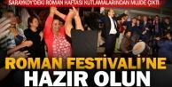 Sarayköy'de Roman vatandaşlara festival sözü