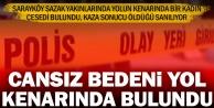 Sarayköy'de yol kenarında ceset bulundu