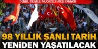 15 Mayıs Milli Mücadele gününde tarih yeniden yaşatılacak