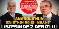 Anadolunun en etkili 50 insanı arasında 2 Denizlili