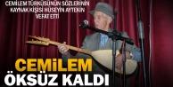 Cemilem Türküsü öksüz kaldı