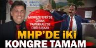 MHPde Merkezefendi ve Pamukkale kongreleri tamamlandı