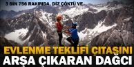 3 bin 756 metre yüksekte evlenme teklifi