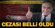 CHPde Bekir Çapara 2 yıl 'uzaklaştırma cezası