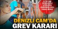 Denizli Cam'da grev kararı alındı, işverene bildirildi