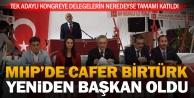 MHPde İl Kongresi tamam: Birtürk Başkan