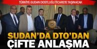 Türkiye  Sudan dostluğu ticarete dönüşüyor